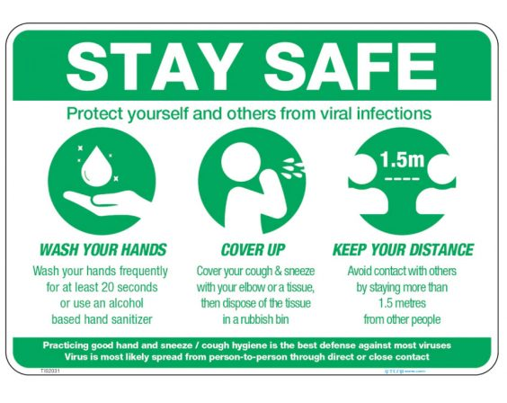 COVID-19 Stay Safe Safety Sign